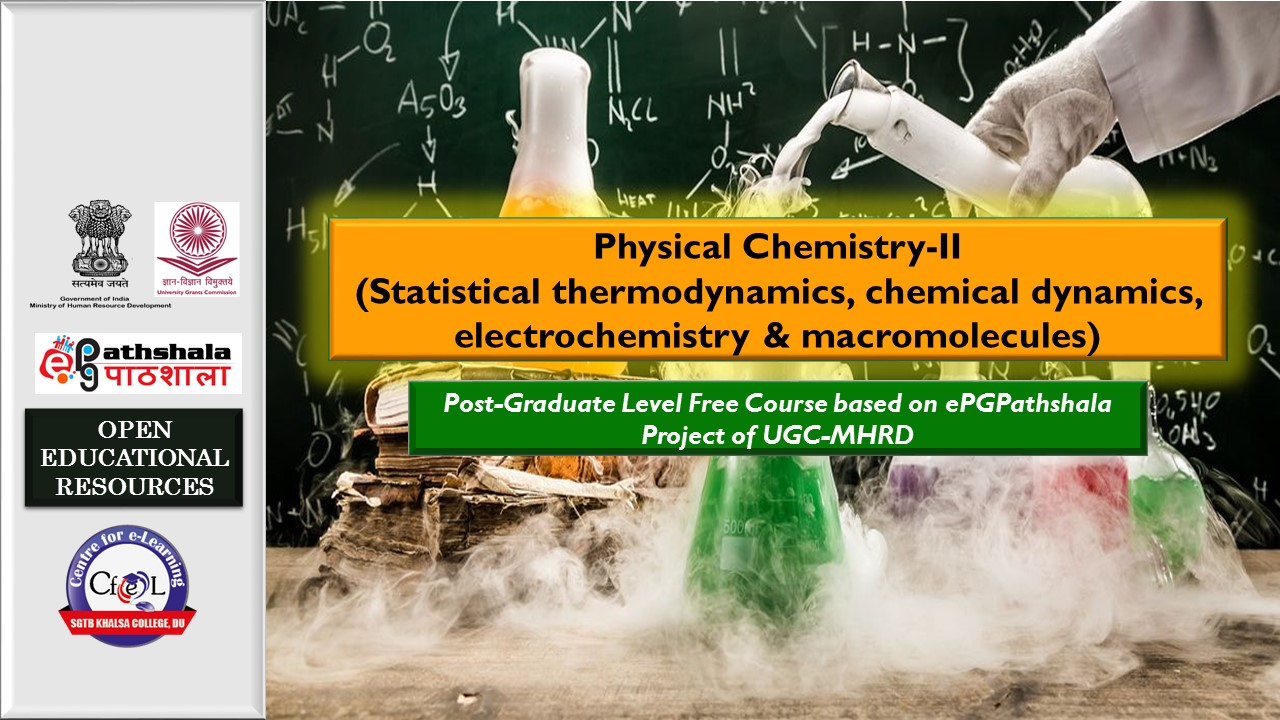 Course Image ePGP:P6: PHYSICAL CHEMISTRY-II