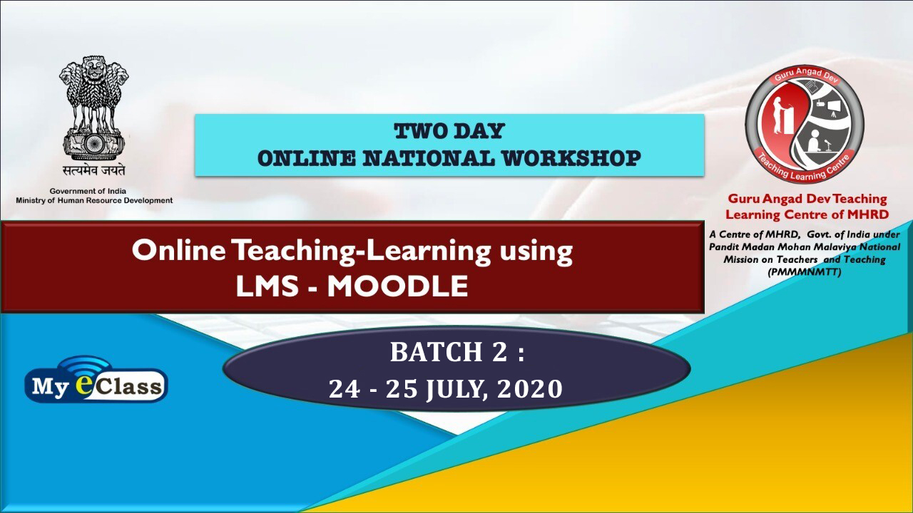 Course Image Online National Workshop :Online Teaching Learning using LMS- MOODLE- Batch 2 (24-25 July 2020)