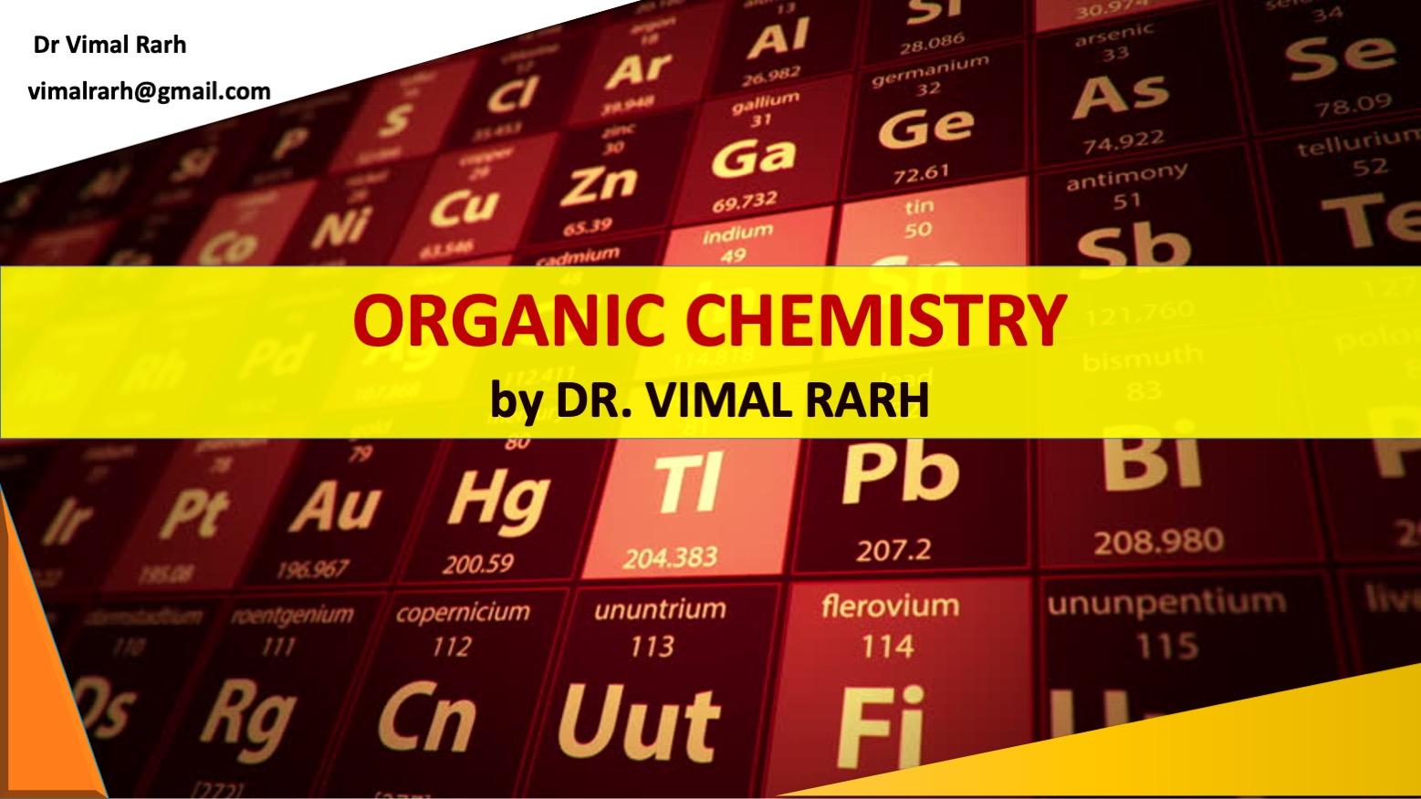 Course Image MeCPro1003: Dr Vimal Rarh: Organic Chemistry - Sem-I