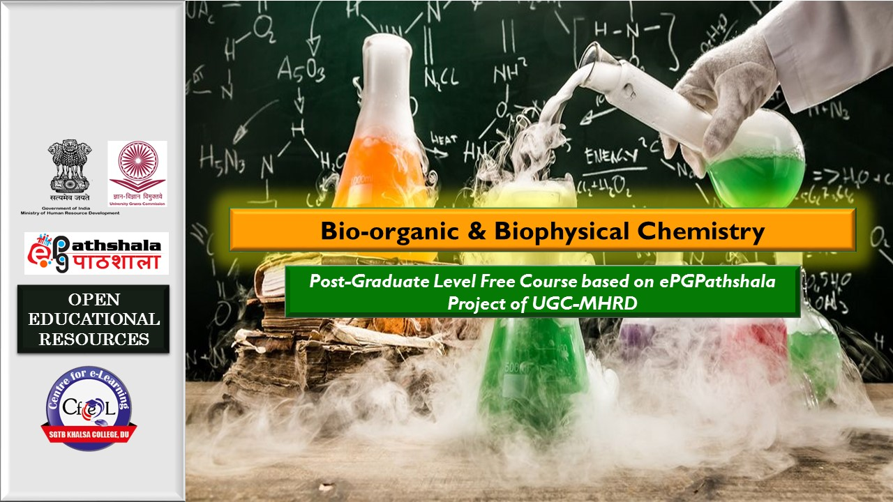 Course Image ePGP:P16: Bioorganic and Biophysical Chemistry
